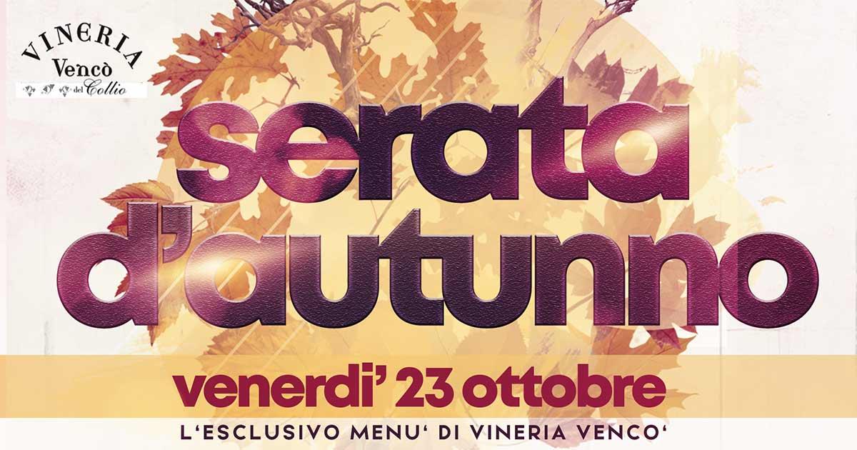 serata-autunno-vineria-venco-collio-gorizia